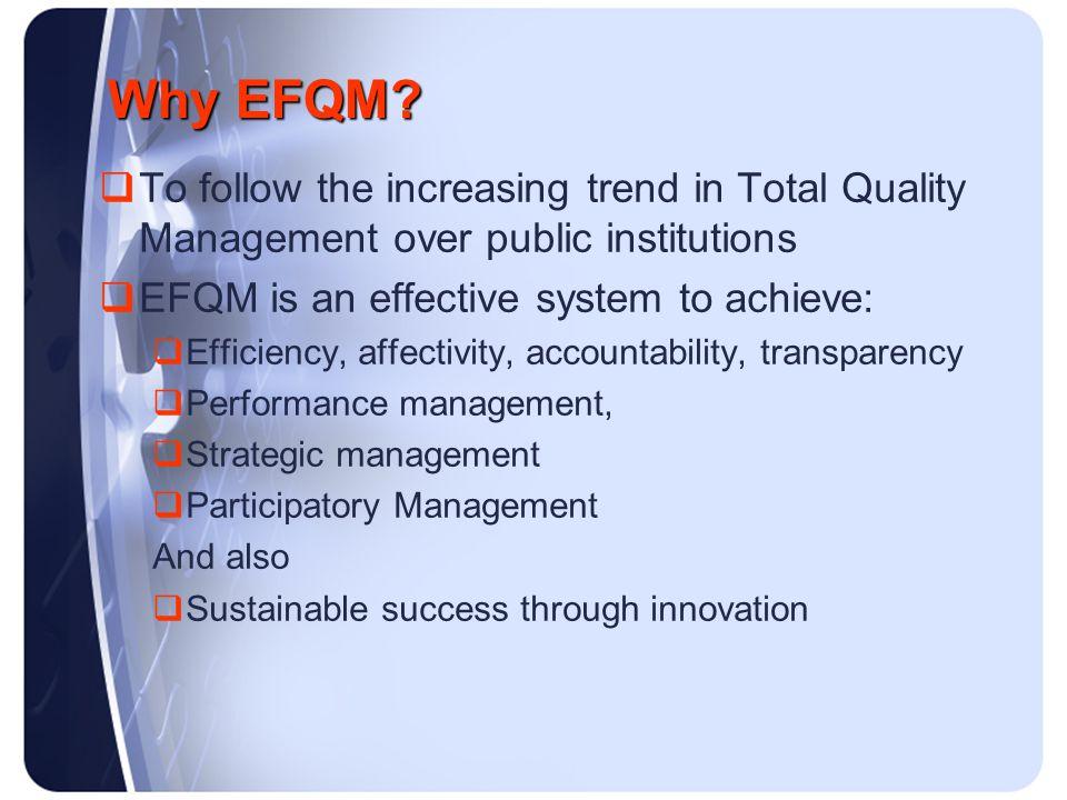 Why EFQM.