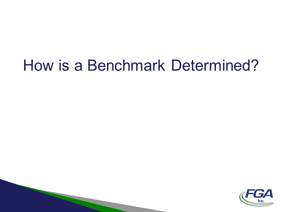 How is a Benchmark Determined?