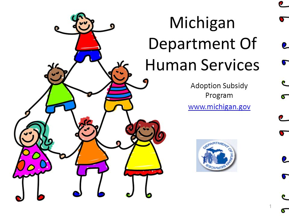 Medical Subsidy Adoption Medical Subsidy is intended to assist with paying for services related to the treatment of physical, mental or emotional conditions that are certified by the Adoption Subsidy Office.