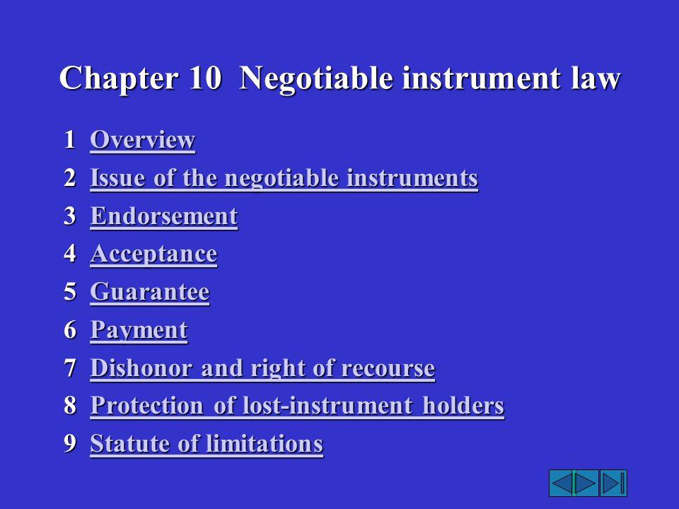 Chapter 10 Negotiable instrument law 1 Overview Overview 2 Issue of the negotiable instruments Issue of the negotiable instrumentsIssue of the negotia