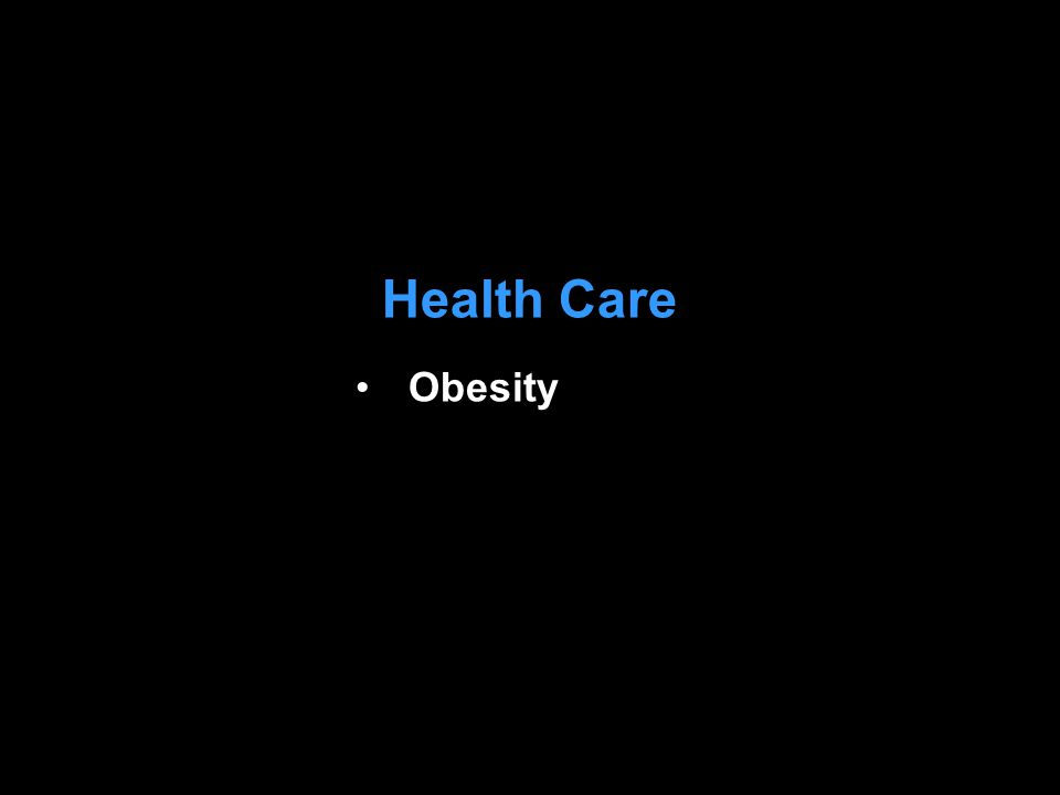 Health Care Obesity
