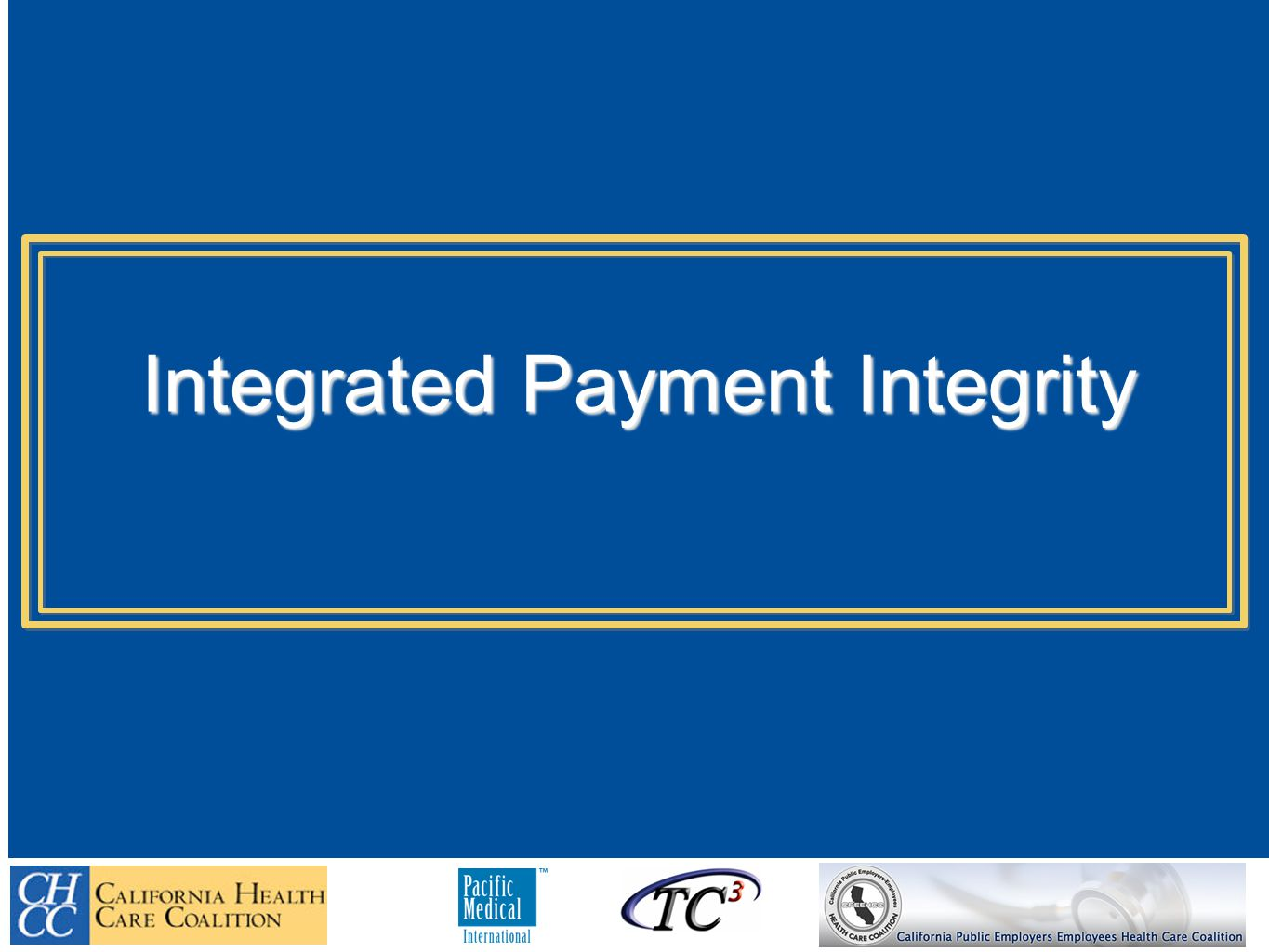 Integrated Payment Integrity