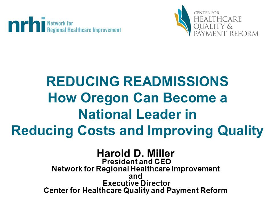 82 © 2011 Center for Healthcare Quality and Payment Reform, Network for Regional Healthcare Improvement Warranty Enables the Right Balance of Cost & Performance Providers have an incentive to reduce readmissions as much as possible Providers have an incentive to find the lowest cost way to do that