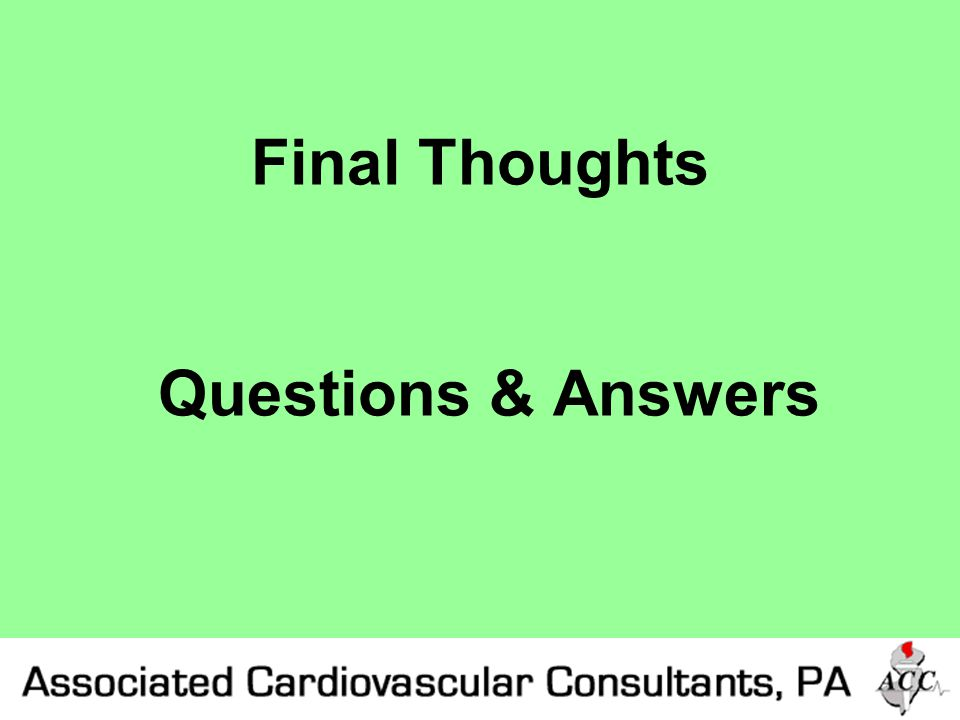 Final Thoughts Questions & Answers
