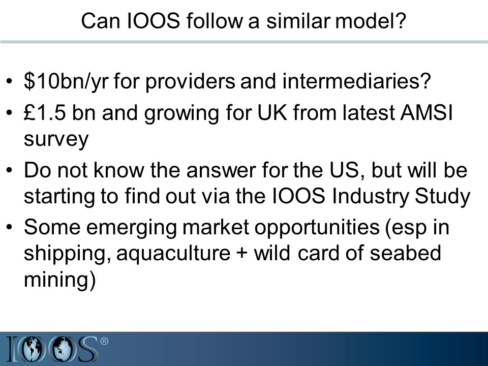 Can IOOS follow a similar model.$10bn/yr for providers and intermediaries.