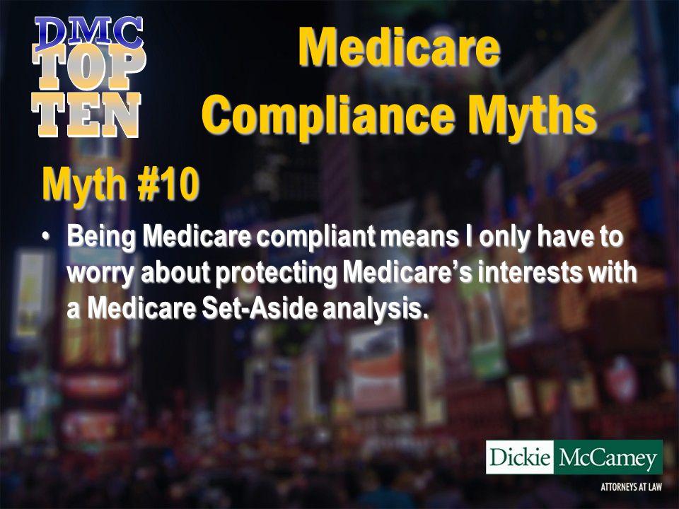Medicare Compliance Myths Myth #10 Wrong.