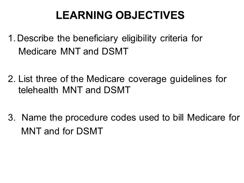 MEDICARE DIAGNOSTIC LAB CRITERIA for MNT--DSMT