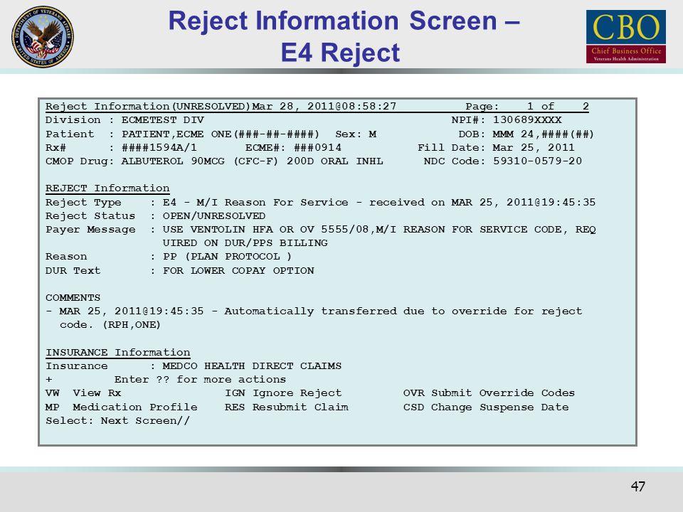 47 Reject Information(UNRESOLVED)Mar 28, 2011@08:58:27 Page: 1 of 2 Division : ECMETEST DIV NPI#: 130689XXXX Patient : PATIENT,ECME ONE(###-##-####) S