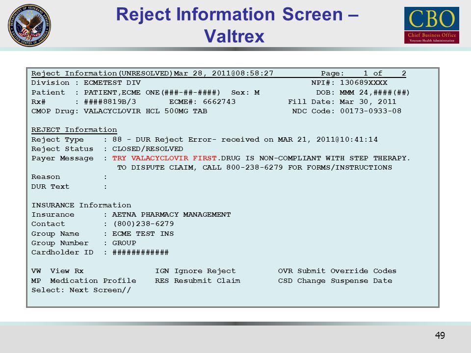 49 Reject Information(UNRESOLVED)Mar 28, 2011@08:58:27 Page: 1 of 2 Division : ECMETEST DIV NPI#: 130689XXXX Patient : PATIENT,ECME ONE(###-##-####) S