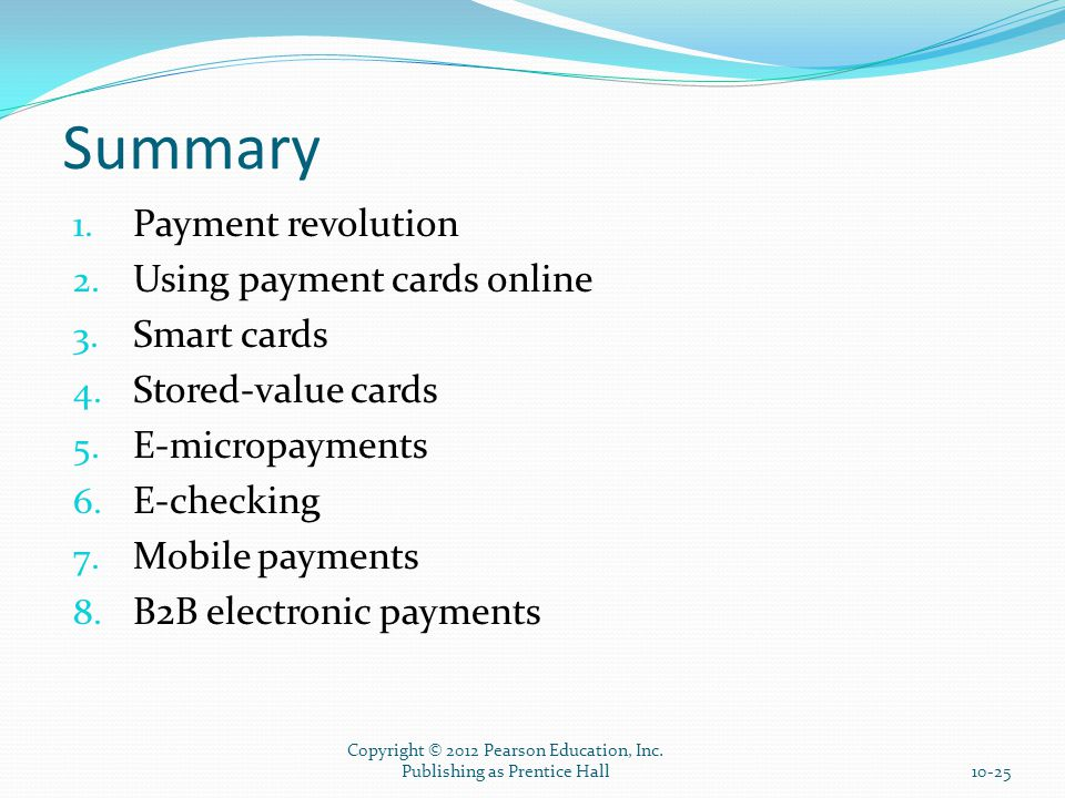 Summary 1. Payment revolution 2. Using payment cards online 3.
