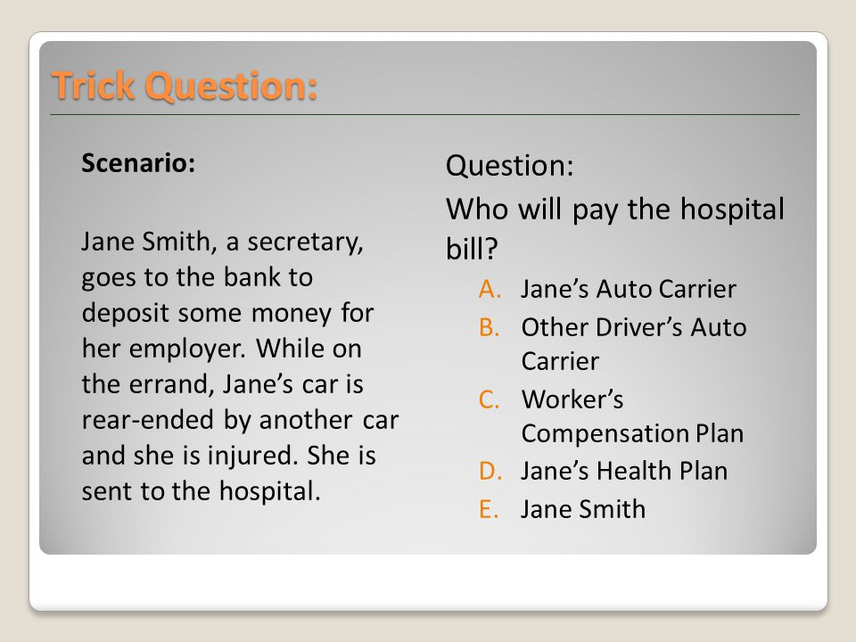 Scenario: Jane Smith, a secretary, goes to the bank to deposit some money for her employer.