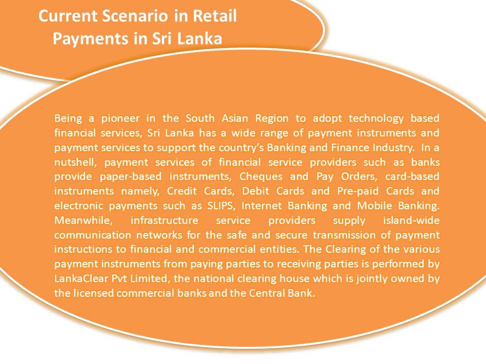 Current Scenario in Retail Payments in Sri Lanka