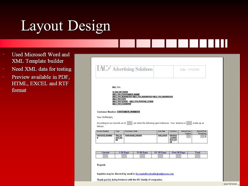 Layout Design Used Microsoft Word and XML Template builderUsed Microsoft Word and XML Template builder Need XML data for testingNeed XML data for test