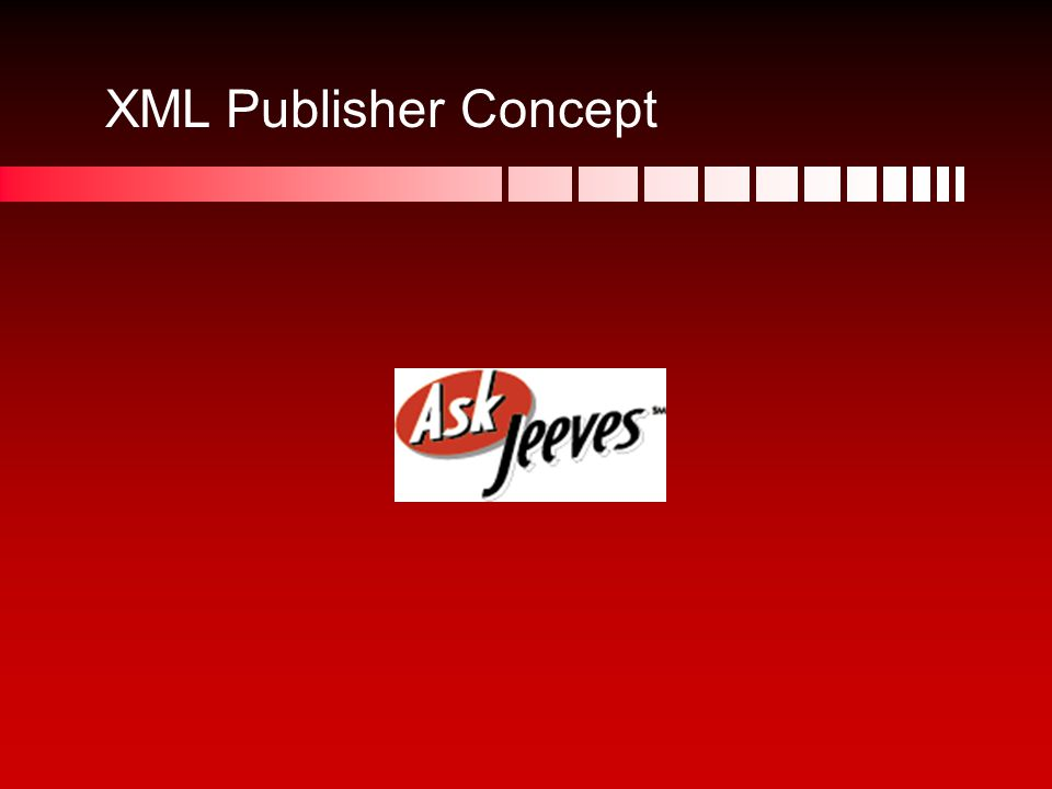 XML Publisher Concept