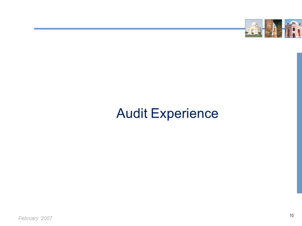 February '2007 10 Audit Experience