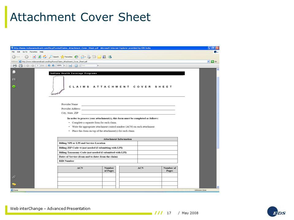17/ May 2008 Web interChange – Advanced Presentation Attachment Cover Sheet