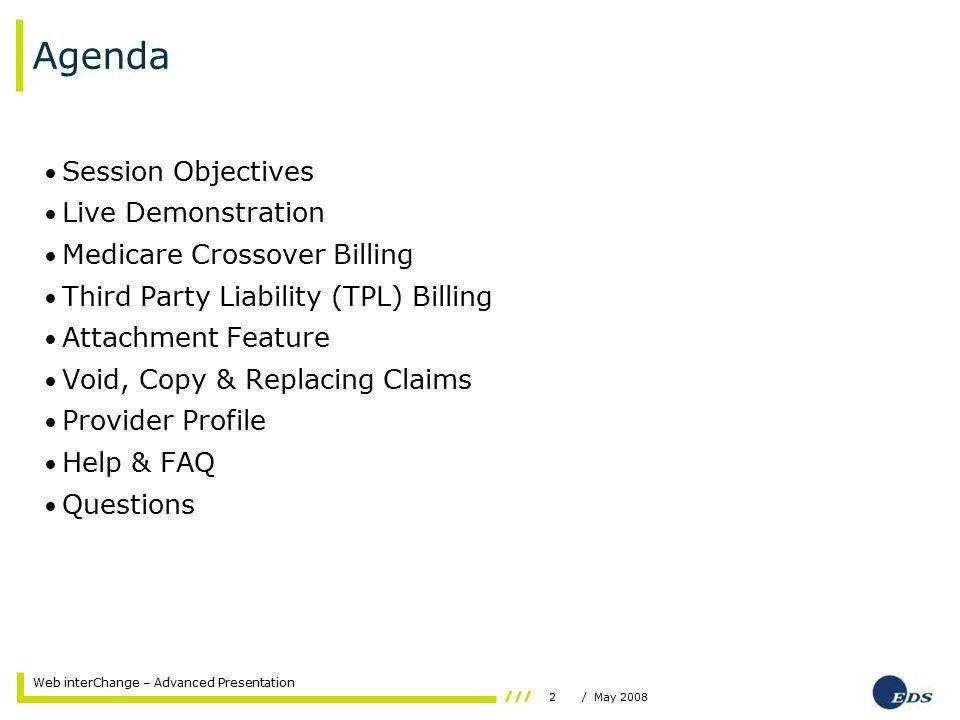 23/ May 2008 Web interChange – Advanced Presentation Provider Profile Service Location Inquiry