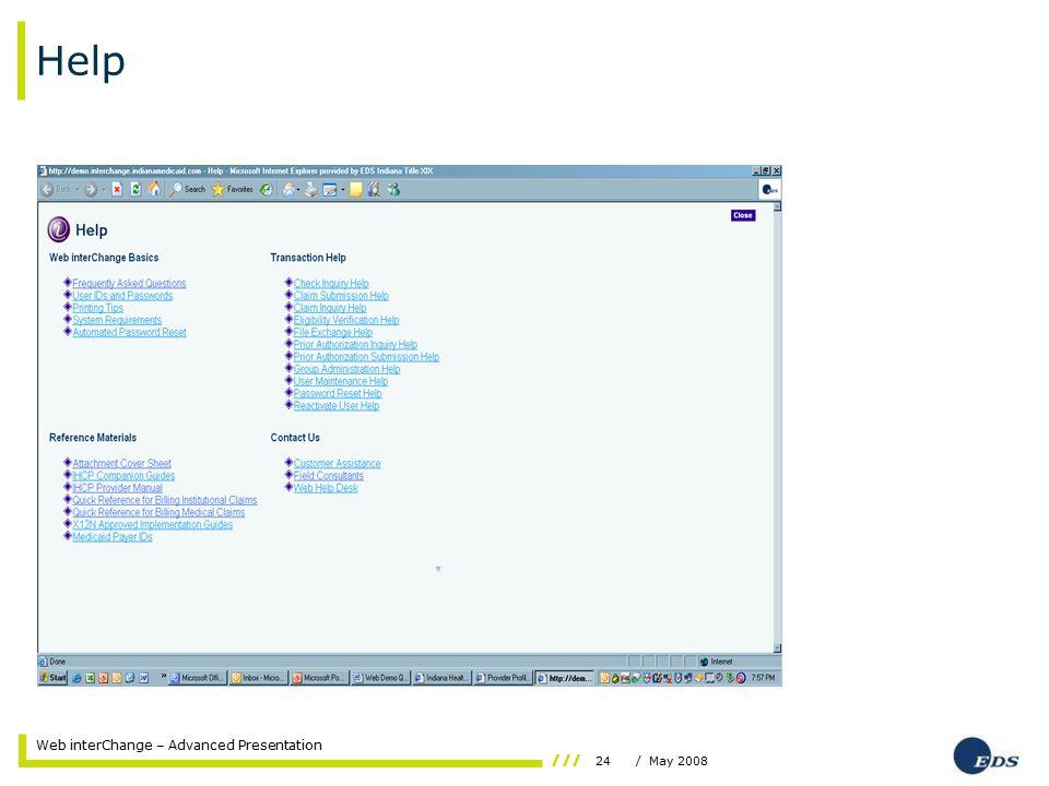 24/ May 2008 Web interChange – Advanced Presentation Help