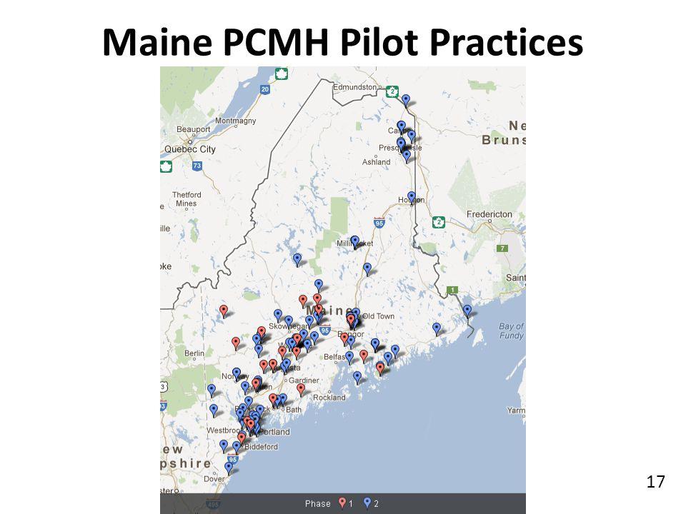 Maine PCMH Pilot Practices 17