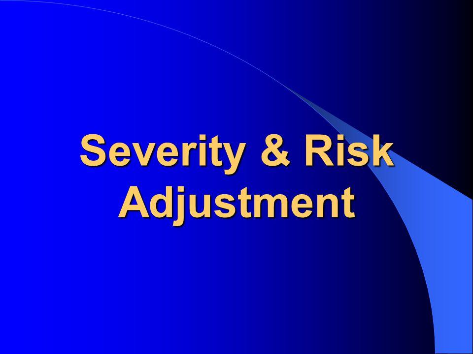 Severity & Risk Adjustment