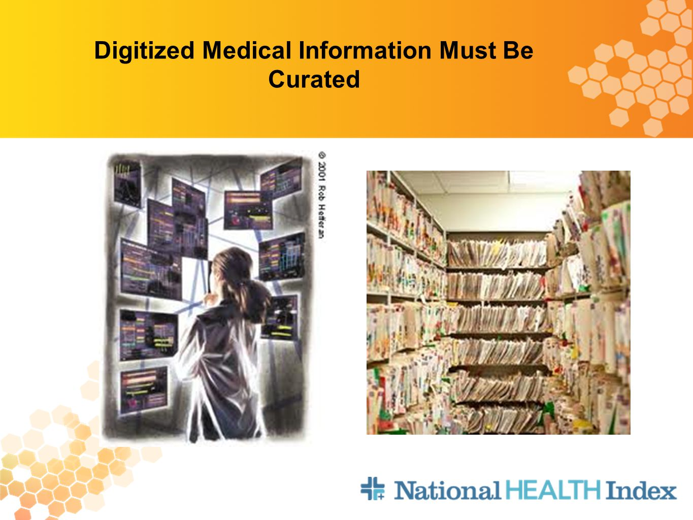 Digitized Medical Information Must Be Curated