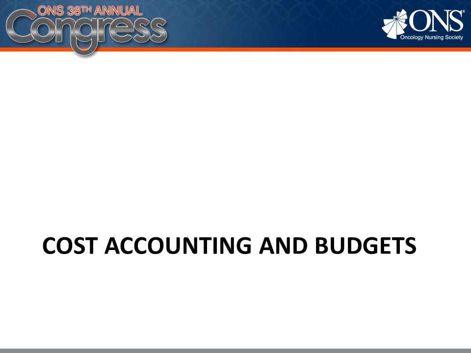 COST ACCOUNTING AND BUDGETS