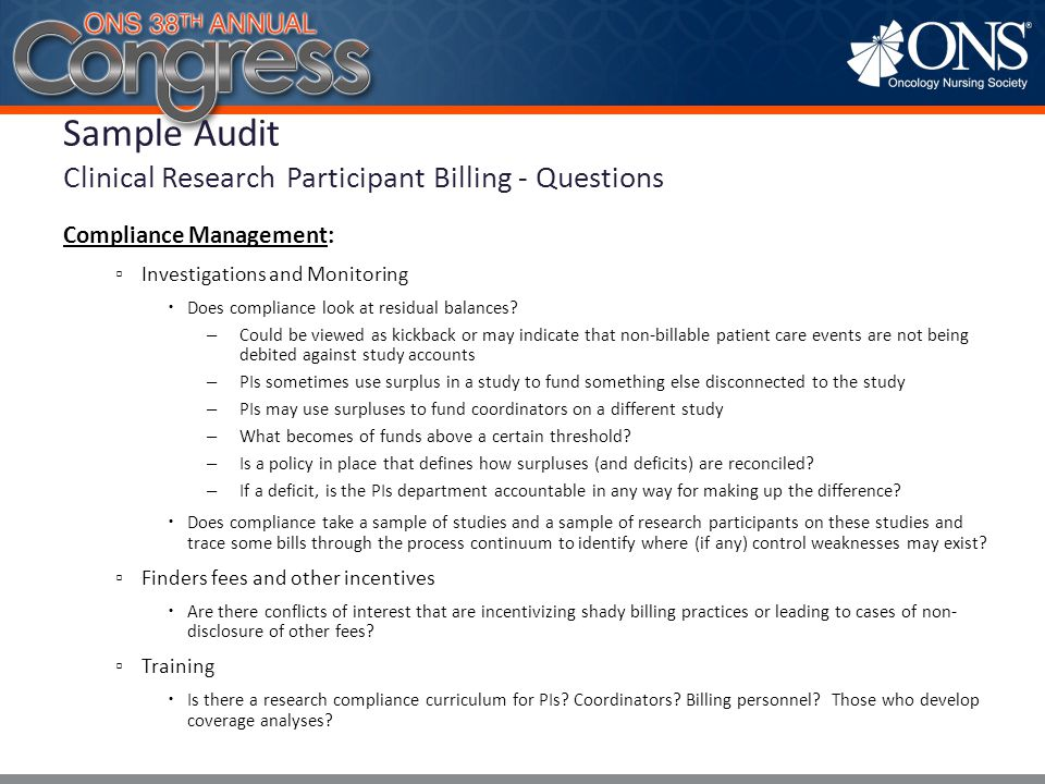Compliance Management: ▫ Investigations and Monitoring  Does compliance look at residual balances? – Could be viewed as kickback or may indicate that