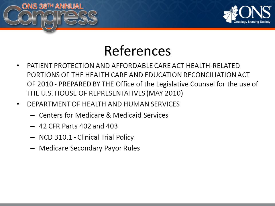 References PATIENT PROTECTION AND AFFORDABLE CARE ACT HEALTH-RELATED PORTIONS OF THE HEALTH CARE AND EDUCATION RECONCILIATION ACT OF 2010 - PREPARED B
