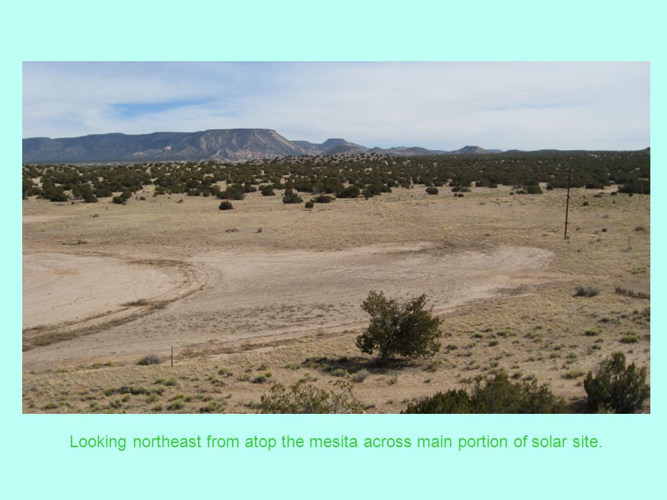 Looking northeast from atop the mesita across main portion of solar site.