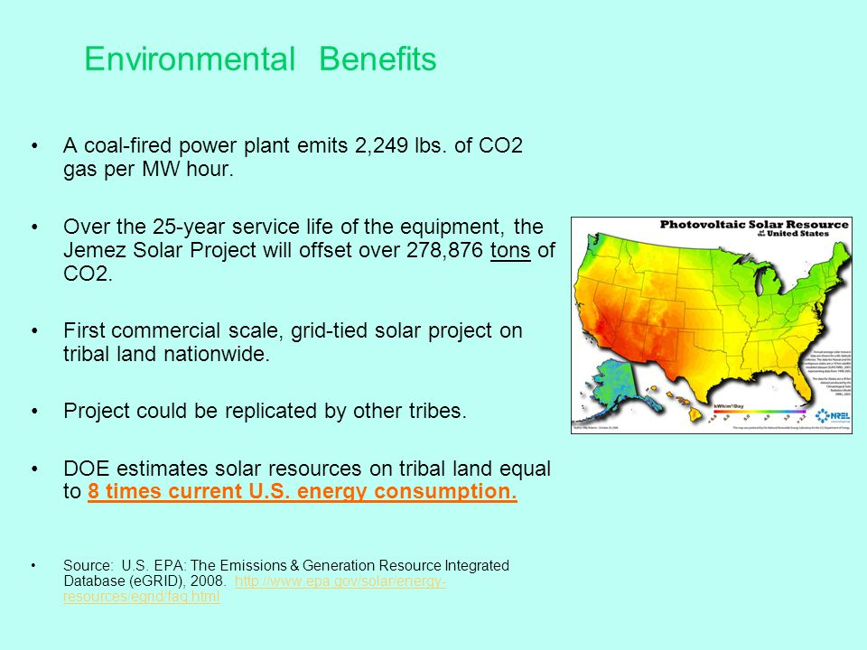 Environmental Benefits A coal-fired power plant emits 2,249 lbs.