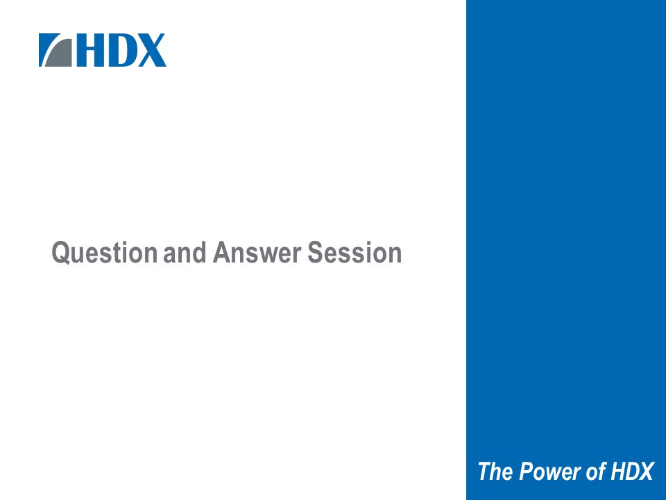 18 The Power of HDX Question and Answer Session