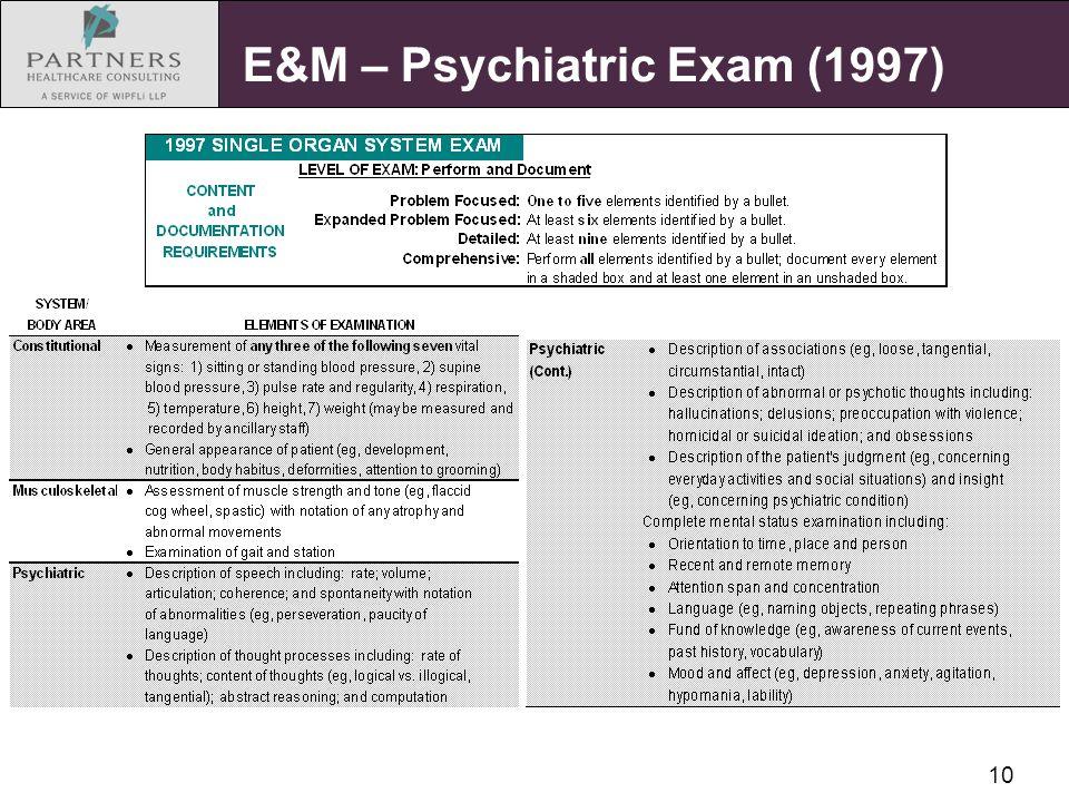 10 E&M – Psychiatric Exam (1997)