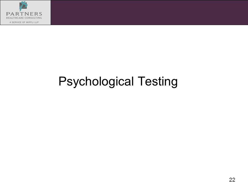 22 Psychological Testing