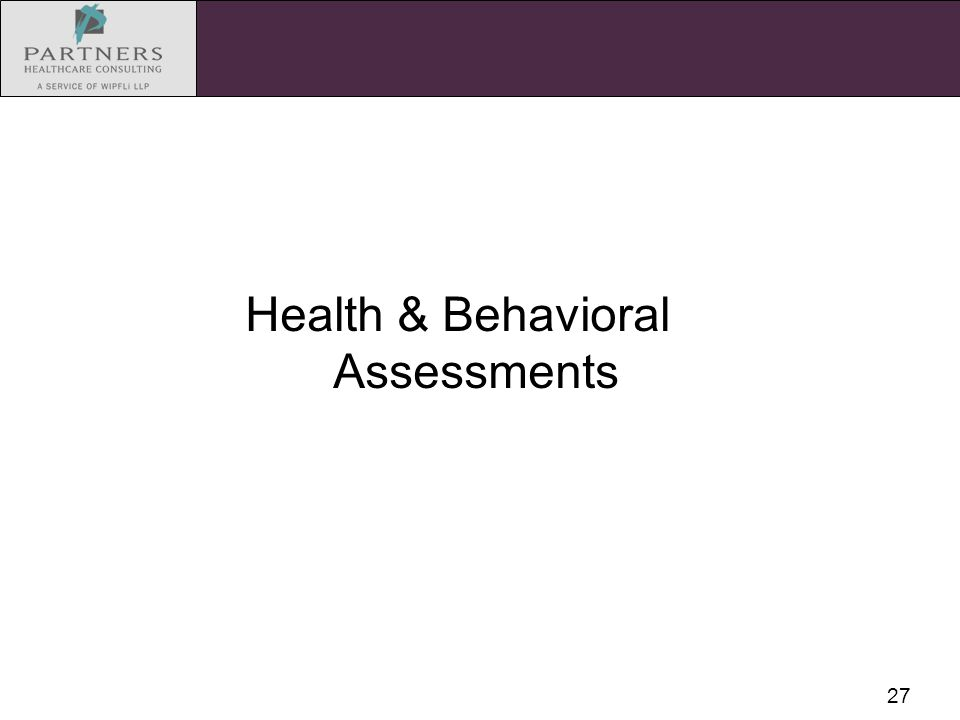 27 Health & Behavioral Assessments
