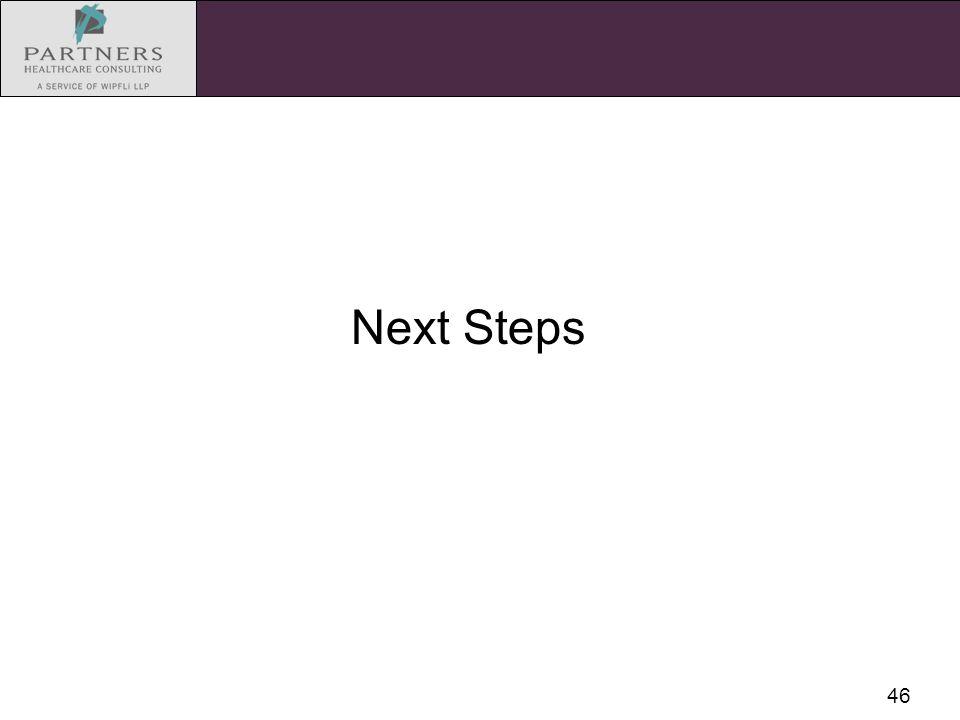 46 Next Steps