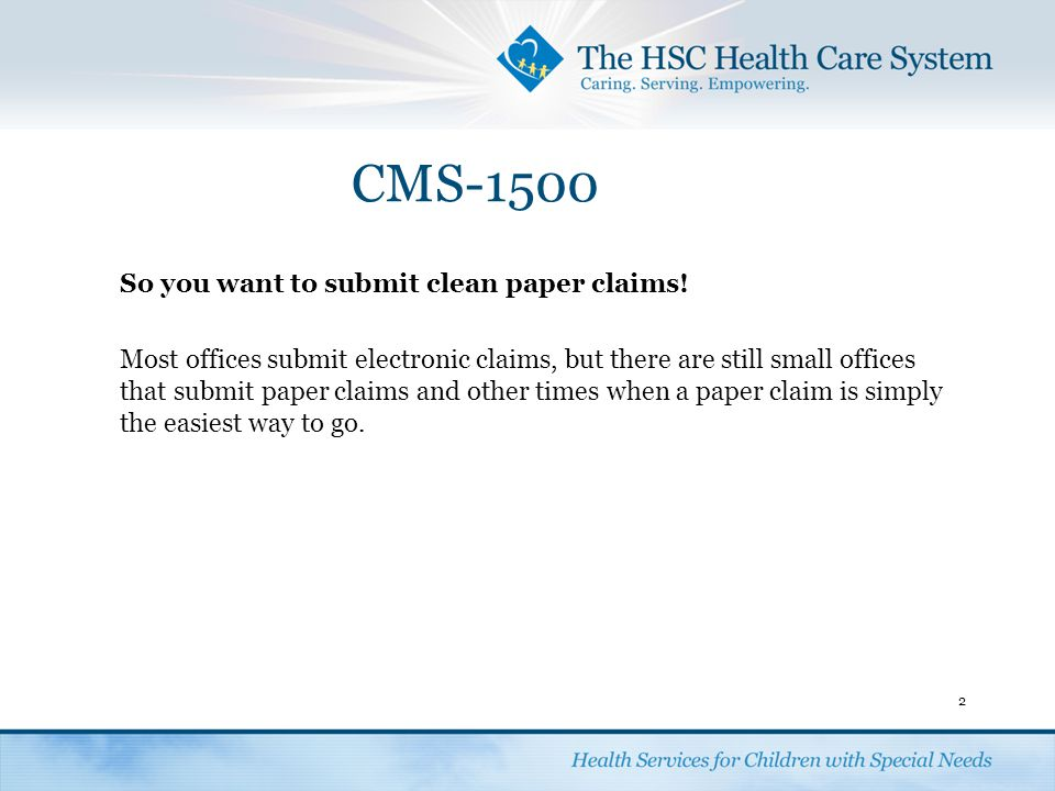 CMS-1500 43 Box 24G:Insert the units (or number of days, anesthesia or oxygen units) for each procedure.