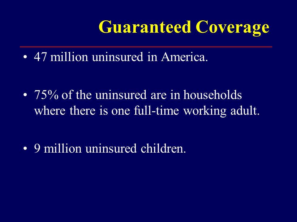 Guaranteed Healthcare Access 10.