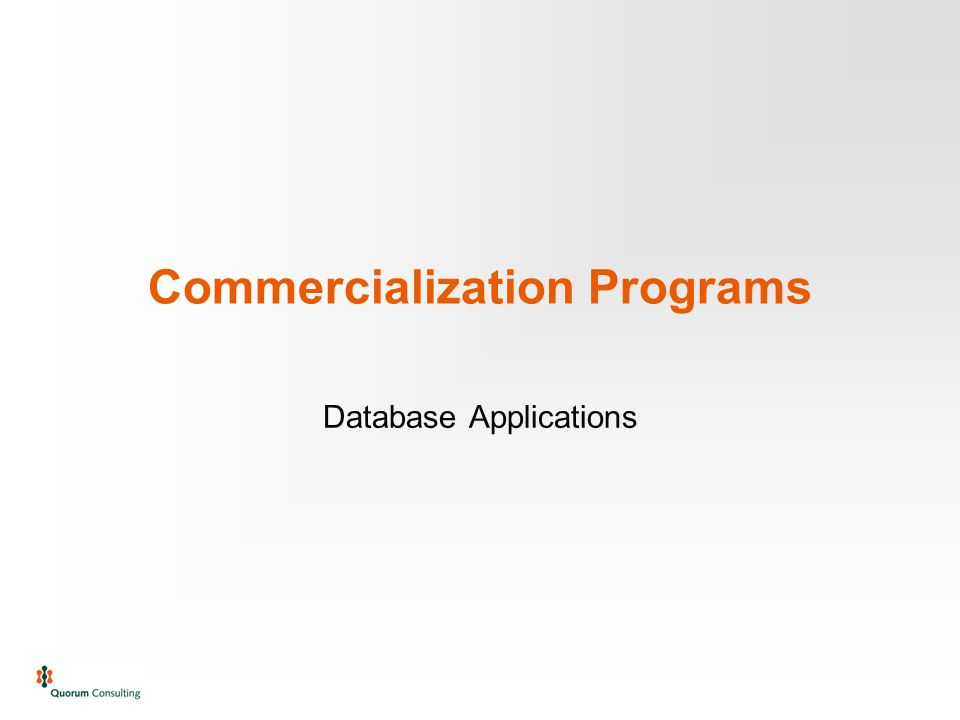 Commercialization Programs Database Applications