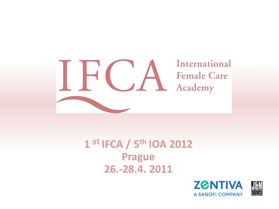 1 st IFCA / 5 th IOA 2012 Prague 26.-28.4. 2011