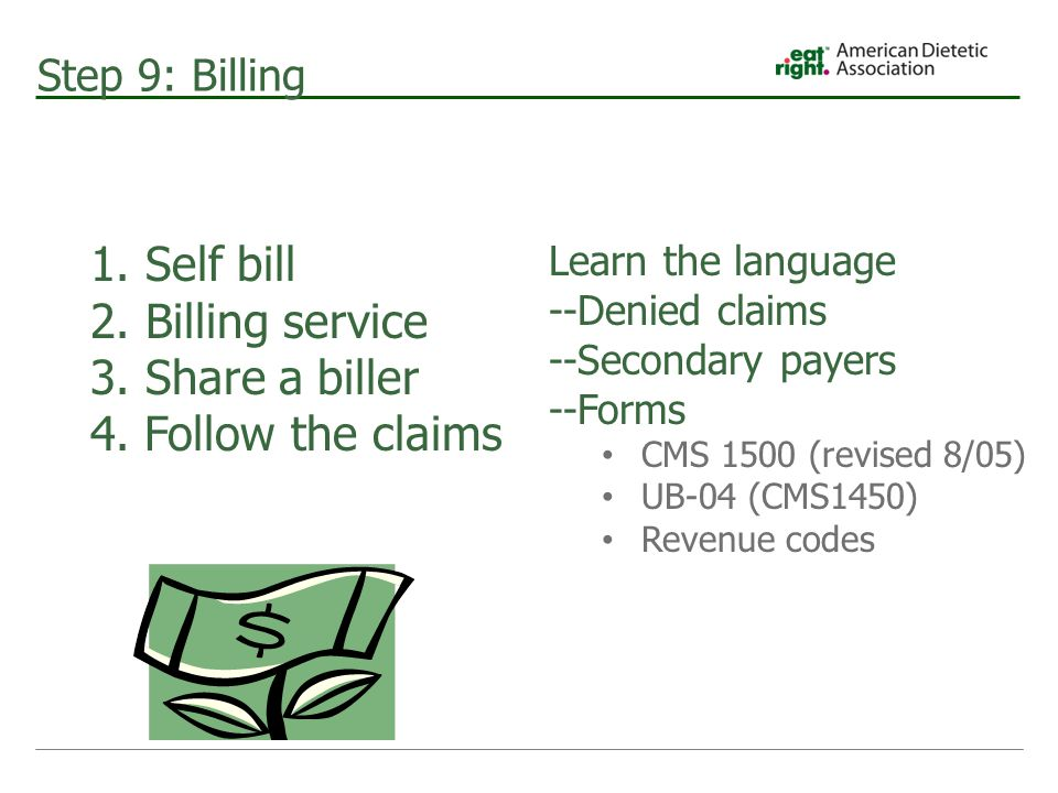 Step 9: Billing 1. Self bill 2. Billing service 3.