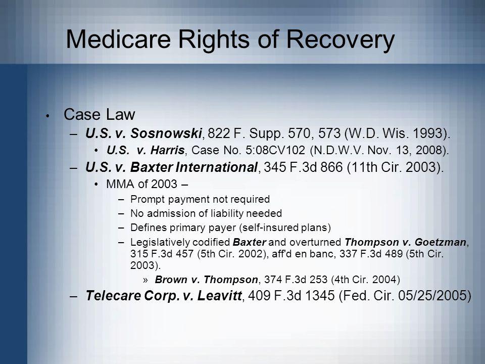 Medicare Rights of Recovery Case Law –U.S.v. Sosnowski, 822 F.
