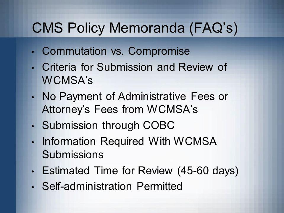 CMS Policy Memoranda (FAQ's) Commutation vs.