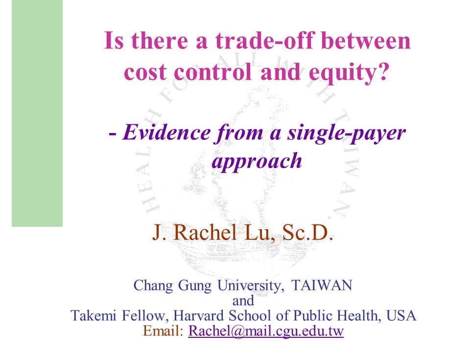 Is there a trade-off between cost control and equity.