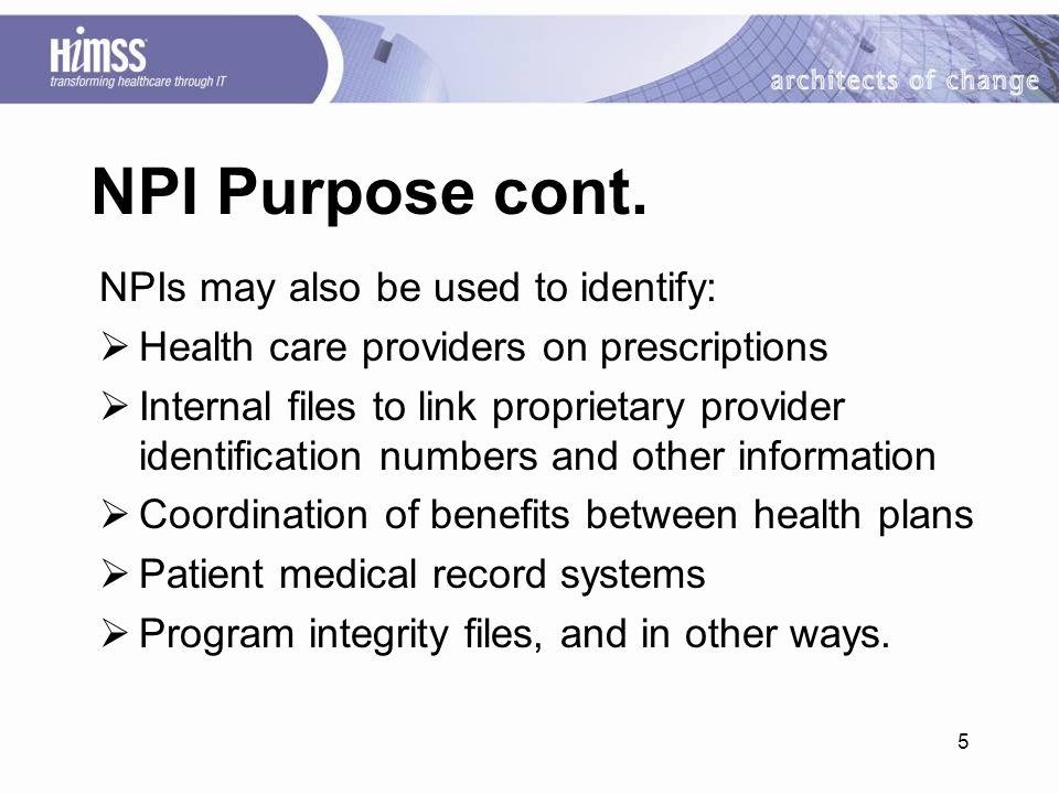 5 NPI Purpose cont.