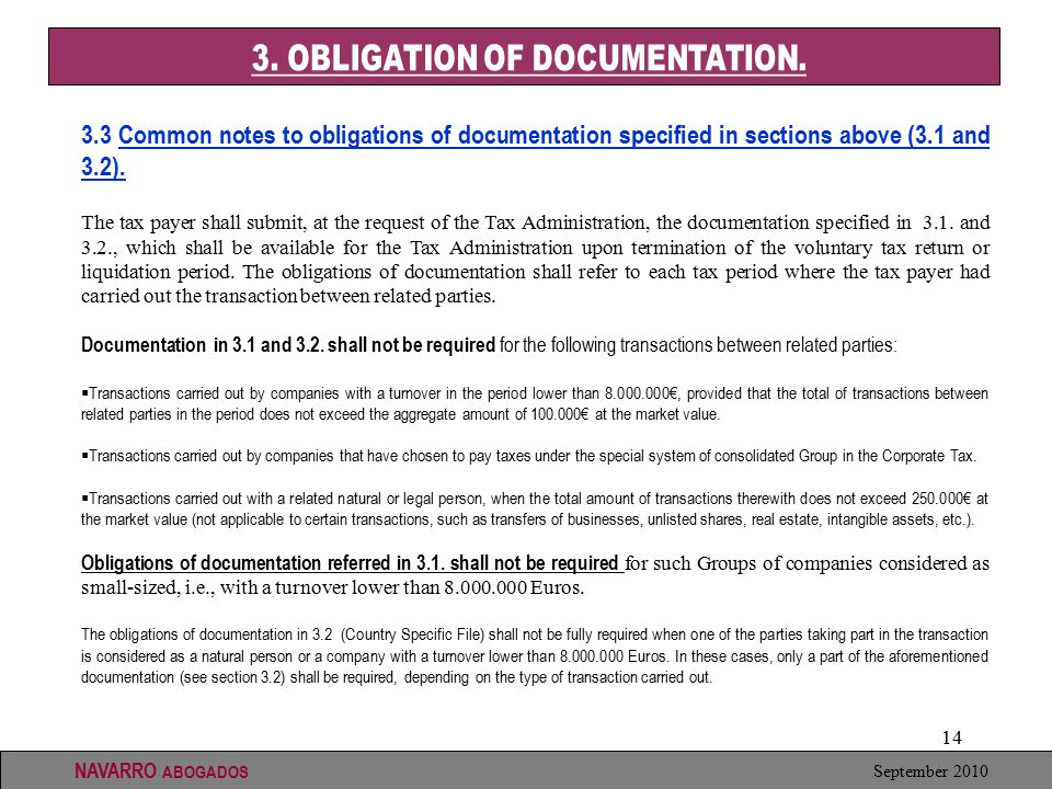 14 September 2010 NAVARRO ABOGADOS 3.3 Common notes to obligations of documentation specified in sections above (3.1 and 3.2).