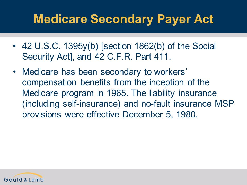 Medicare Secondary Payer Act 42 U.S.C.