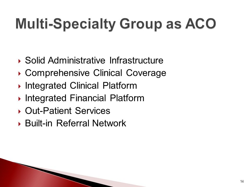  Solid Administrative Infrastructure  Comprehensive Clinical Coverage  Integrated Clinical Platform  Integrated Financial Platform  Out-Patient Services  Built-in Referral Network 14