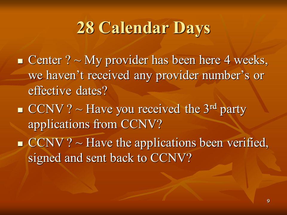 9 28 Calendar Days Center .