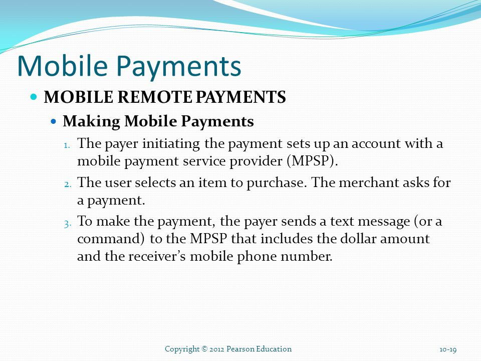 Mobile Payments MOBILE REMOTE PAYMENTS Making Mobile Payments 1.