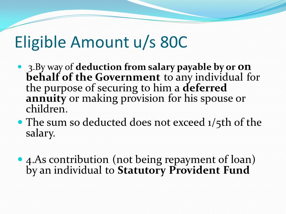 Medical Insurance Premium u/s 80D Deduction: Insurance Premium paid or Rs 15,000 which ever is less.